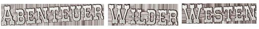 Sendereihe: Abenteuer Wilder Westen