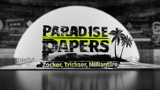 http://www.daserste.de/information/politik-weltgeschehen/paradise-papers/paradise-papers-106~_v-varm_df5a65.jpg