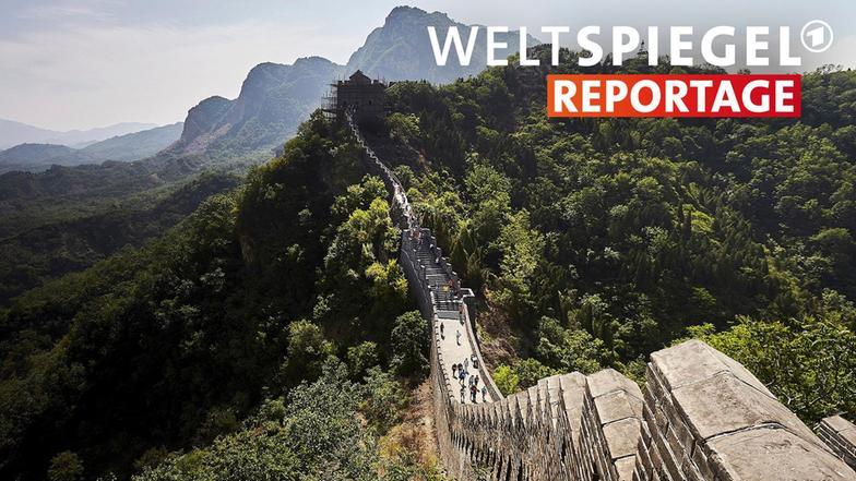 Chinas unbekannte mauer weltspiegel ard das erste for Spiegel tv reportage mediathek