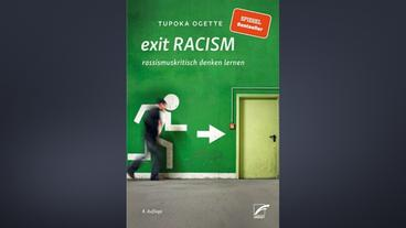"Buchumschlag Tupoka Ogette, ""Exit Racism"""
