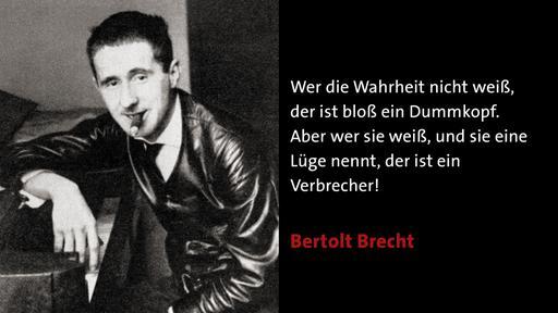 Bilder Brecht Zitate Brecht Ard Das Erste