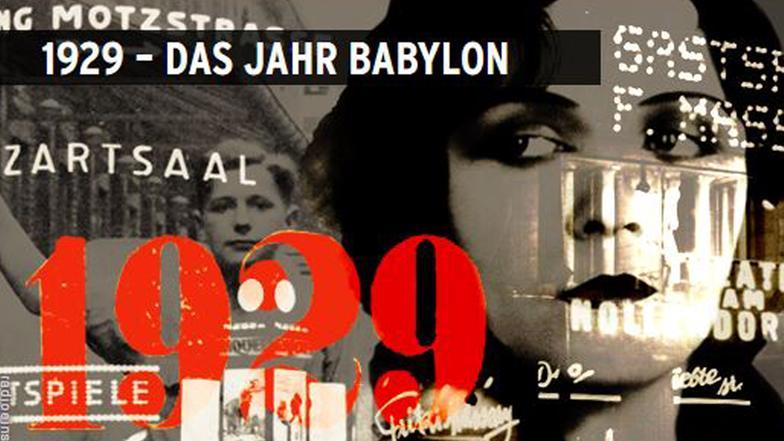 1929 Das Jahr Babylon