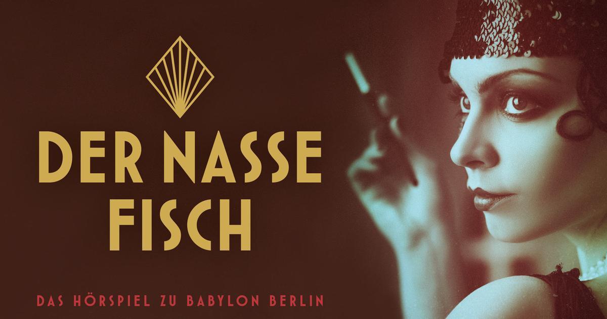 Babylon Berlin Der Nasse Fisch